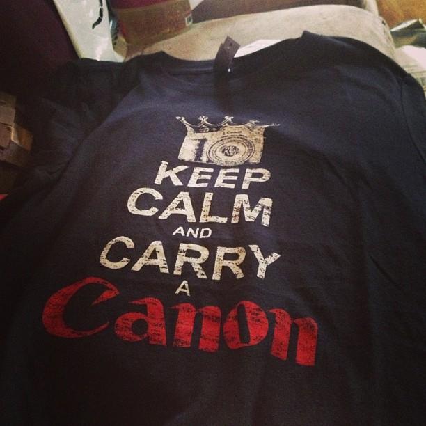 Keep Calm and Carry a Canon