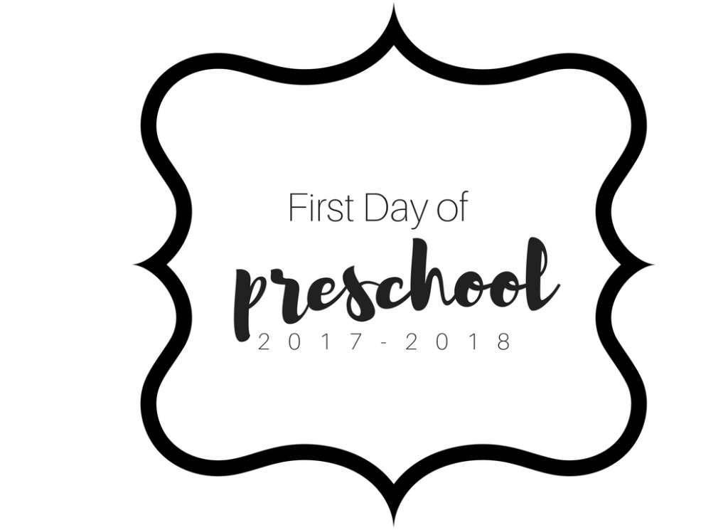 First Day of preschool printable